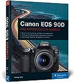 Canon EOS 90D: Praxistipps für professionelle Fotos mit Ihrer Kamera