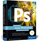 Adobe Photoshop: Das umfassende Handbuch, Neuauflage 2020 – unser Standardwerk mit 1.200 Seiten!